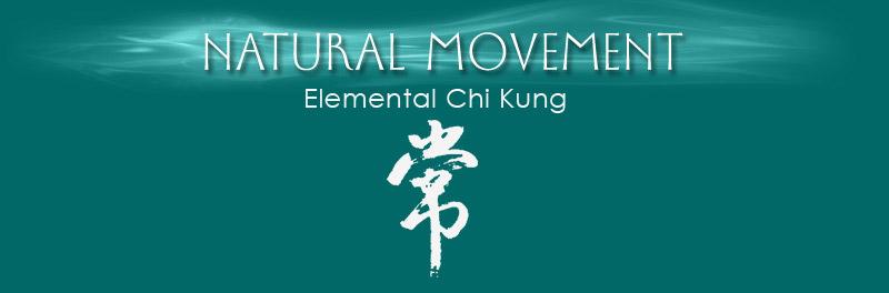 Natural Movements Elemental Chi Kung